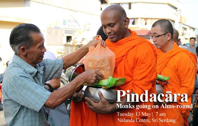 Pindacāra at Nalanda Centre Sri Serdang