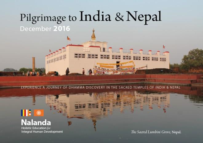 Pilgrimage to India & Nepal 2016.