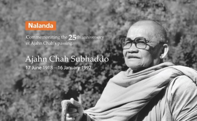 Venerable Ajahn Chah Subhaddo (1918 - 1992)