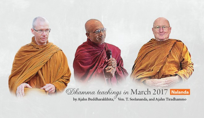 Dhamma teachings in March 2017.