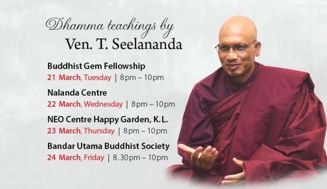 Ven. Seelananda's Dhamma talks in March 2017.
