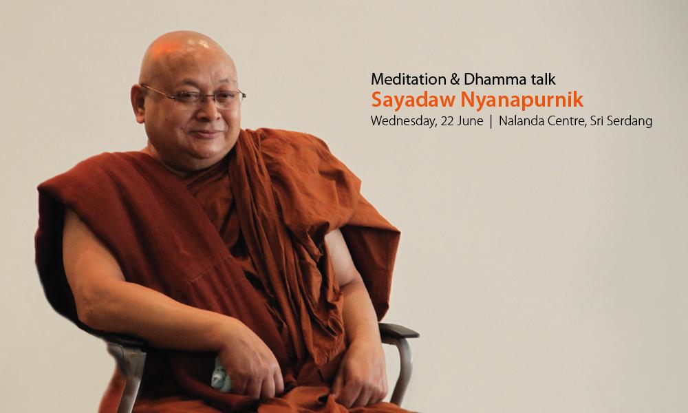 Meditation & Dhamma talk by Sayadaw Nyanapurnik – Nalanda