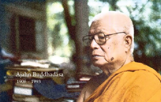 Ajahn Buddhadāsa was the founder-abbot of Suan Mokkh.