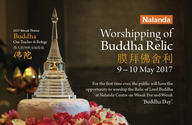 The Buddha Relic at Nalanda Centre will be displayed for worship for the first time ever this Wesak.