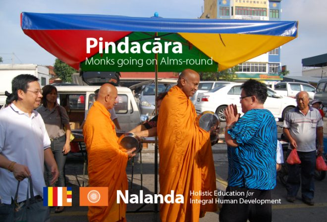 Nalanda organises alms-round on the first and third Saturdays of every month.